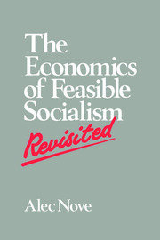 The Economics of Feasible Socialism Revisited - 1st Edition book cover