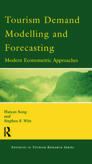 Tourism Demand Modelling and Forecasting - 1st Edition book cover