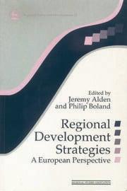 Regional Development Strategies - 1st Edition book cover