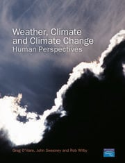Weather, Climate and Climate Change - 1st Edition book cover