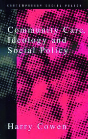 Community Care Social Policy & Ideology - 1st Edition book cover