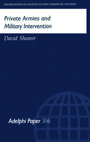 Private Armies and Military Intervention - 1st Edition book cover