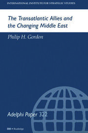 The Transatlantic Allies and the Changing Middle East - 1st Edition book cover