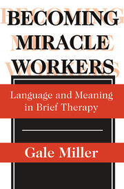 Becoming Miracle Workers - 1st Edition book cover