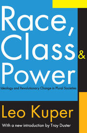 Race, Class, and Power - 1st Edition book cover