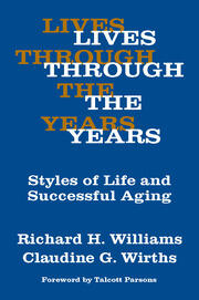 Lives Through the Years - 1st Edition book cover