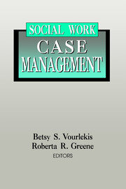 Social Work Case Management - 1st Edition book cover