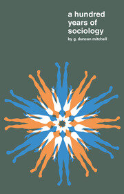 A Hundred Years of Sociology - 1st Edition book cover
