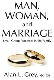 Man, Woman, and Marriage - 1st Edition book cover