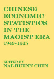 Chinese Economic Statistics in the Maoist Era - 1st Edition book cover
