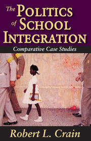 The Politics of School Integration - 1st Edition book cover