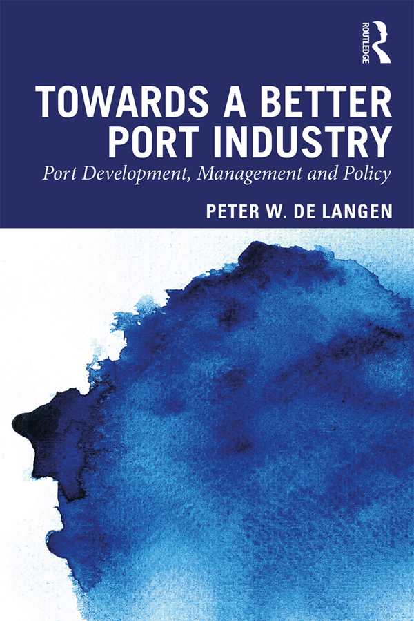 Towards a Better Port Industry -  1st Edition book cover