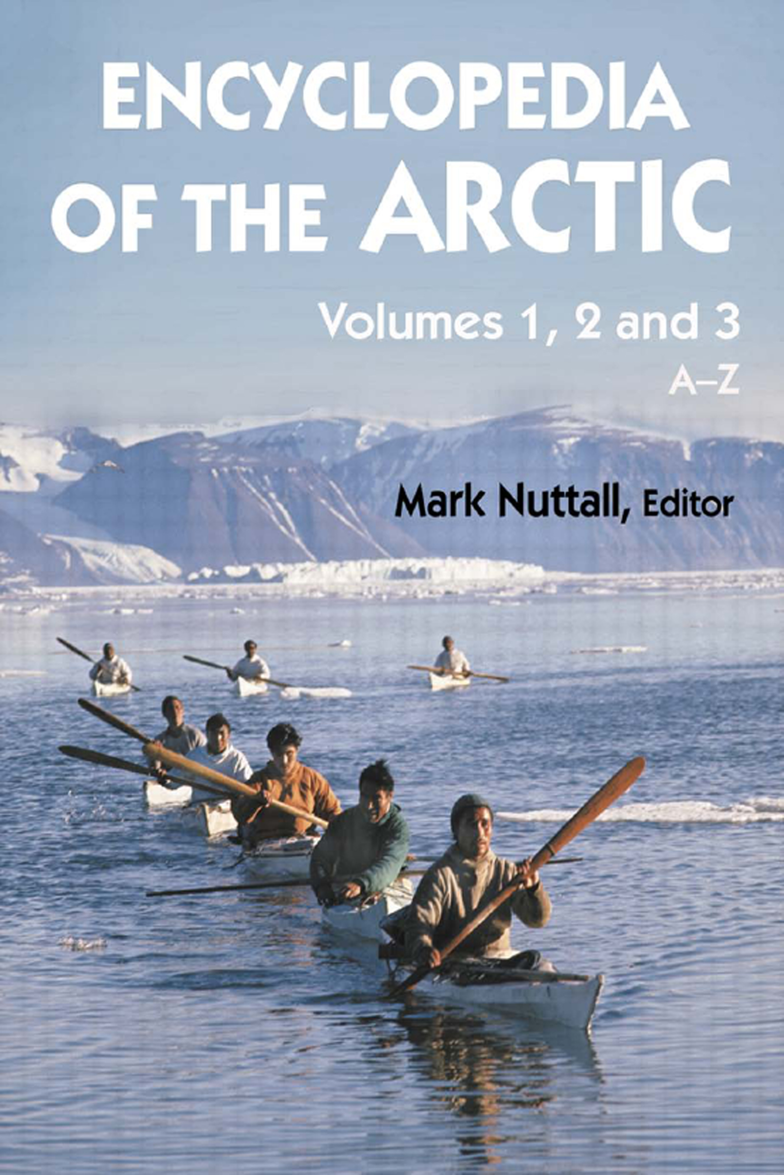 Encyclopedia of the Arctic - 1st Edition book cover