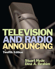 Television and Radio Announcing - 12th Edition book cover