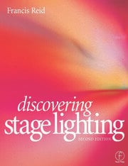 Discovering Stage Lighting - 2nd Edition book cover