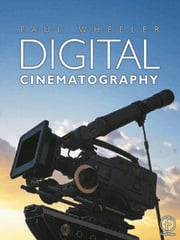 Digital Cinematography - 1st Edition book cover