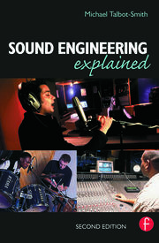 Sound Engineering Explained - 2nd Edition book cover