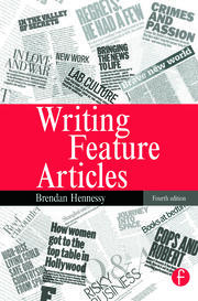 Writing Feature Articles - 4th Edition book cover