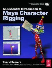 An Essential Introduction to Maya Character Rigging with DVD - 1st Edition book cover