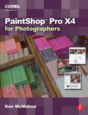 PaintShop Pro X4 for Photographers - 1st Edition book cover