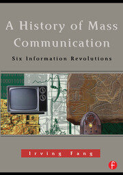A History of Mass Communication - 1st Edition book cover