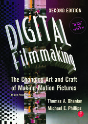 Digital Filmmaking - 2nd Edition book cover