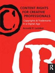 Content Rights for Creative Professionals - 2nd Edition book cover