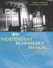 IFP/Los Angeles Independent Filmmaker's Manual - 2nd Edition book cover