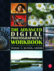 The Advanced Digital Photographer's Workbook - 1st Edition book cover