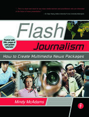 Flash Journalism - 1st Edition book cover