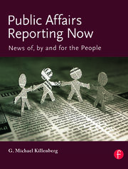 Public Affairs Reporting Now - 1st Edition book cover