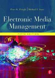 Electronic Media Management, Revised - 5th Edition book cover