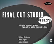 Final Cut Studio On the Spot - 3rd Edition book cover