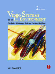 Video Systems in an IT Environment - 2nd Edition book cover