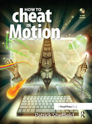 How to Cheat in Motion - 1st Edition book cover