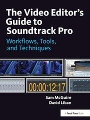 The Video Editor's Guide to Soundtrack Pro - 1st Edition book cover
