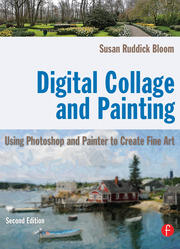 Digital Collage and Painting - 2nd Edition book cover