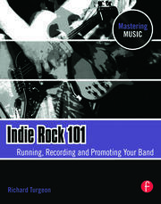 Indie Rock 101 - 1st Edition book cover