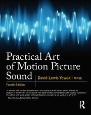 Practical Art of Motion Picture Sound - 4th Edition book cover