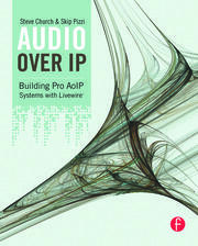 Audio Over IP - 1st Edition book cover