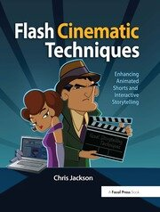 Flash Cinematic Techniques - 1st Edition book cover
