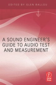 A Sound Engineers Guide to Audio Test and Measurement - 1st Edition book cover