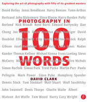 Photography in 100 Words - 1st Edition book cover