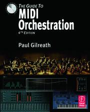 The Guide to MIDI Orchestration 4e - 1st Edition book cover