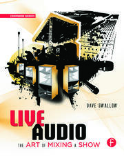Live Audio: The Art of Mixing a Show - 1st Edition book cover