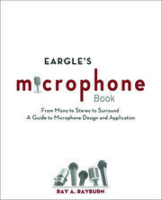 Eargle's The Microphone Book - 3rd Edition book cover