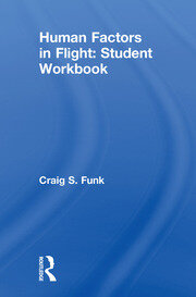 Human Factors in Flight: Student Workbook - 1st Edition book cover