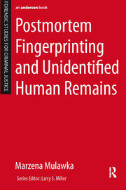 Postmortem Fingerprinting and Unidentified Human Remains - 1st Edition book cover