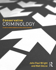 Conservative Criminology - 1st Edition book cover