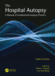 The Hospital Autopsy: A Manual of Fundamental Autopsy Practice, Third Edition